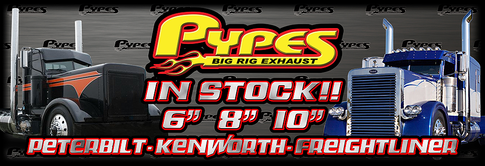 Pypes Big Rig Exhaust in Stock!